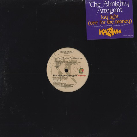 Almighty Arrogant, The - Lay tight (one for the money)
