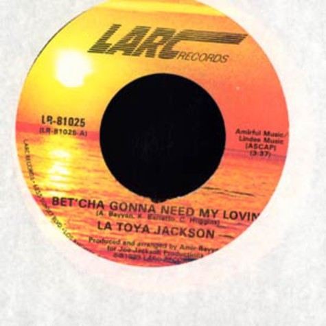 La Toya Jackson - Bet'cha gonna need my lovin