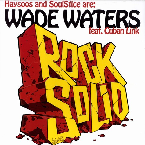 Wade Waters (Haysoos & Soulstice) - Rock solid feat. Cuban Link