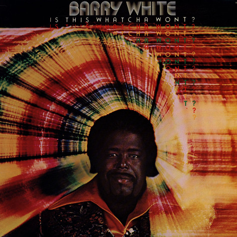 Barry White - Is His Whatcha Wont