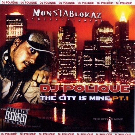DJ Polique - The city is mine