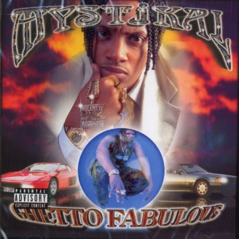 Mystikal - Ghetto fabolous