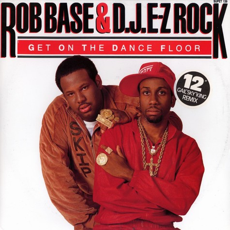 Rob Base - Get on the dance floor remix