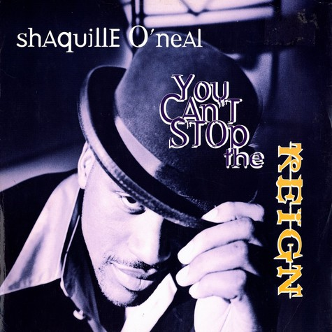 Shaquille O'Neal - You can't stop the reign feat. Notorious B.I.G.