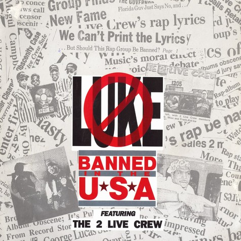 Luke - Banned in the USA feat. The 2 Live Crew