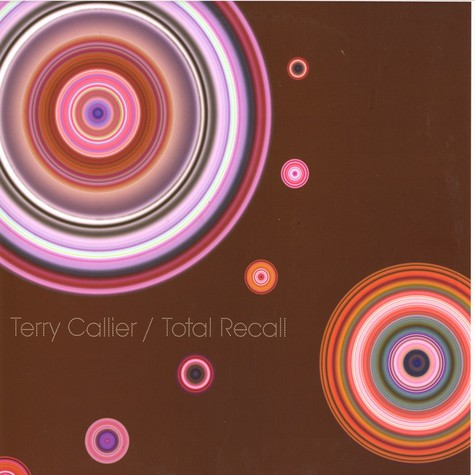 Terry Callier - Total recall - remixes