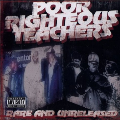Poor Righteous Teachers - Rare and unreleased