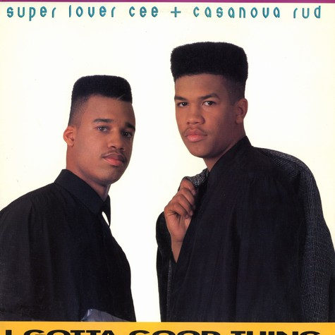 Super Lover Cee & Casanova Rud - I gotta good thing remix