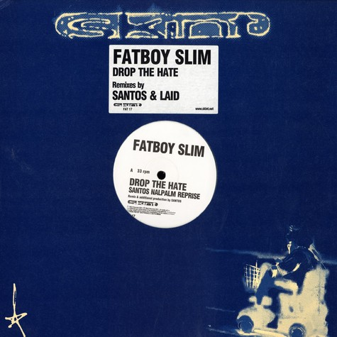 Fatboy Slim - Drop the hate remixes