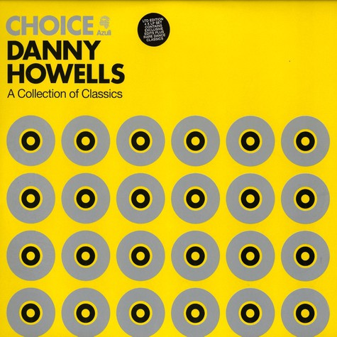 Danny Howells presents - Choice - a collection of classics