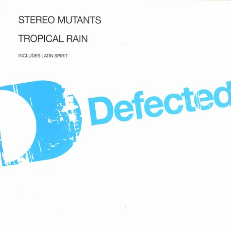 Stereo Mutants - Tropical rain
