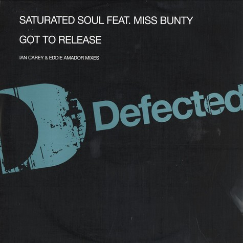 Saturated Soul - Got to release feat. Miss Bunty