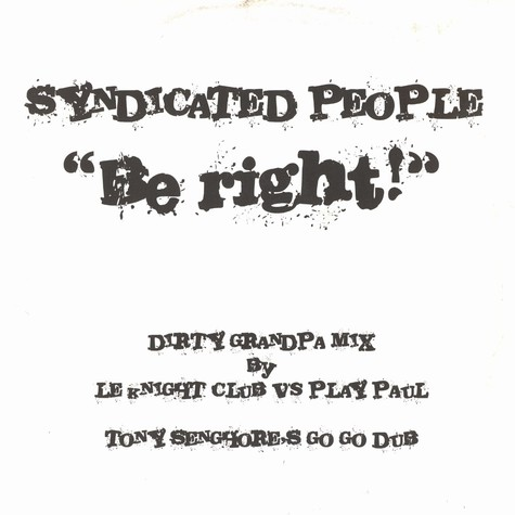 Syndicated People - Be right remixes