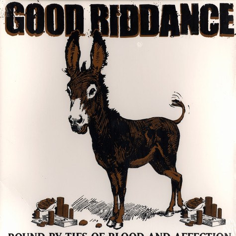 Good Riddance - Bound by ties of blood and affection