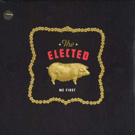 Elected, The - Me first