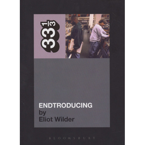 DJ Shadow - Endtroducing by Eliot Wilder