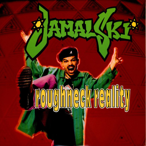 Jamal-Ski - Roughneck reality