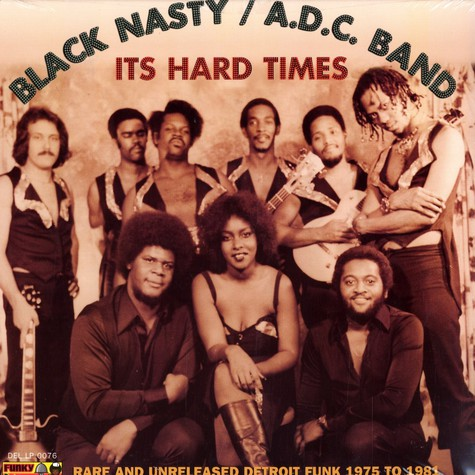 Black Nasty / A.D.C. Band - It's hard times