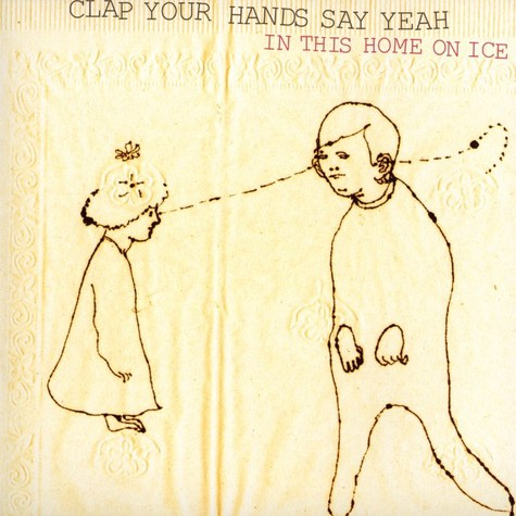 Clap Your Hands Say Yeah - In this home on ice