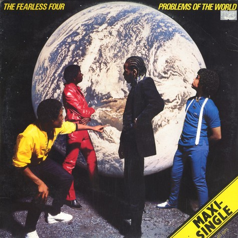 Fearless Four - Problems Of The World