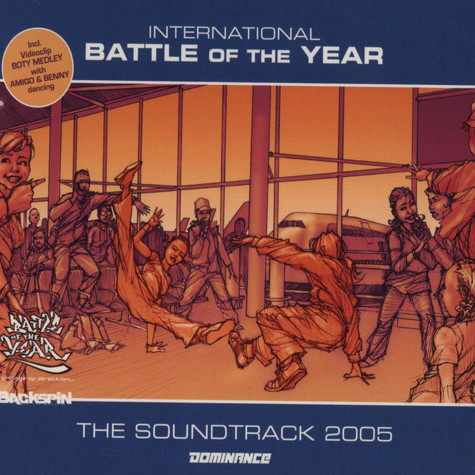 International Battle Of The Year - 2005 - the soundtrack