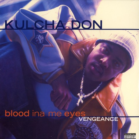 Kulcha Don - Blood ina me eyes - vengeance