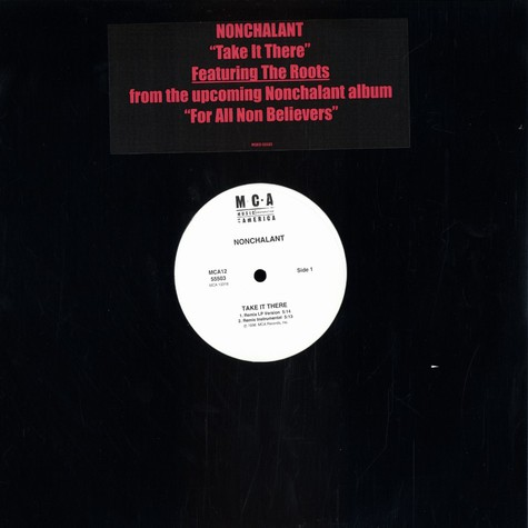 Nonchalant - Take it there feat. The Roots