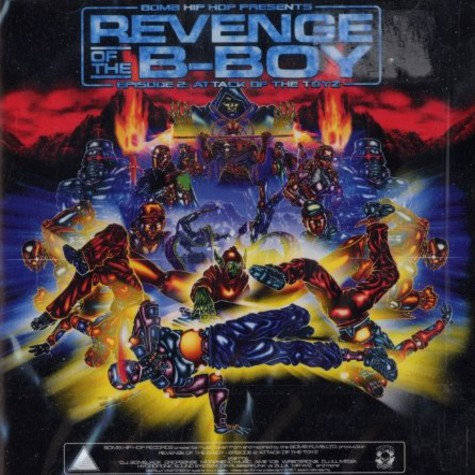 Revenge Of The B-Boy presents - Episode 2: attack of the toyz