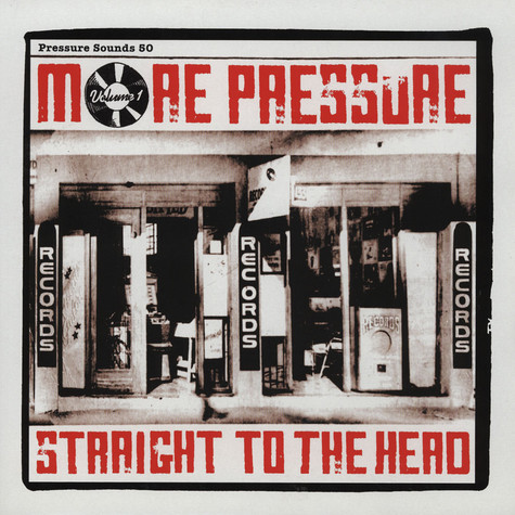 More Pressure - Volume 1 - straight to the head