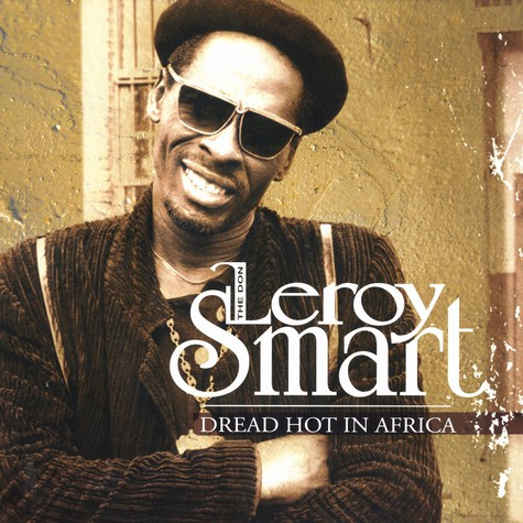Leroy Smart - Dread hot in Africa