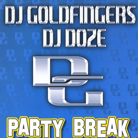 DJ Goldfinger / DJ Doze - Party Break EP