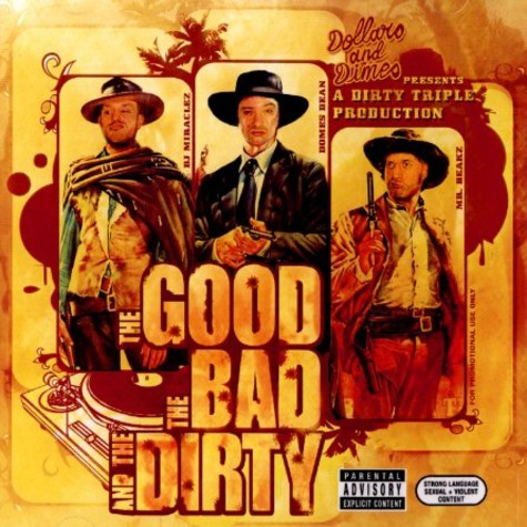 Dirty Triple - The good, the bad and the dirty