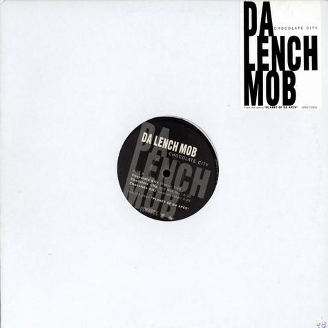 Da Lench Mob - Chocolate city