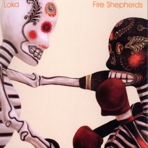 Loka - Fire shepherds