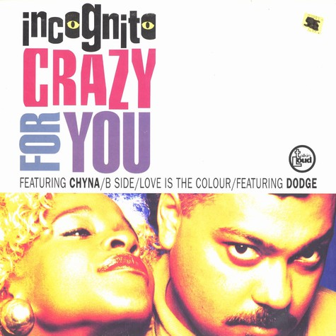 Incognito - Crazy for you feat. Chyna