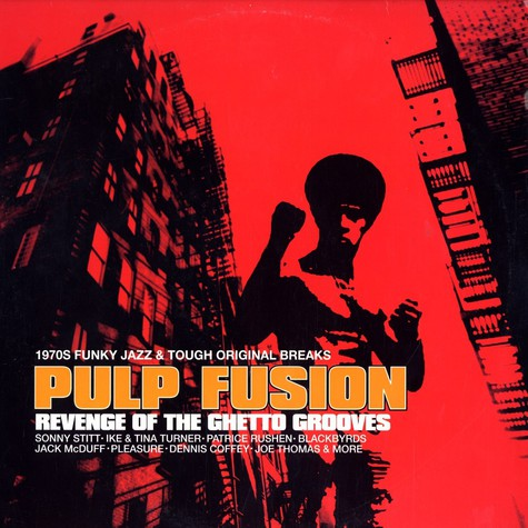 V.A. - Pulp fusion - revenge of the ghetto grooves