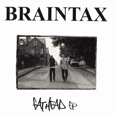 Braintax - Fat Head EP