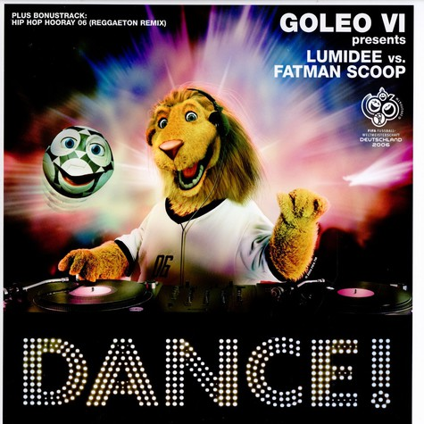 Goleo VI presents: - Dance ! feat. Lumidee & Fatman Scoop