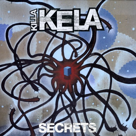 Killa Kela - Secrets remixes