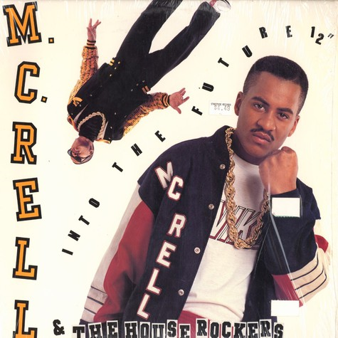 MC Rell & the Houserockers - Into the future