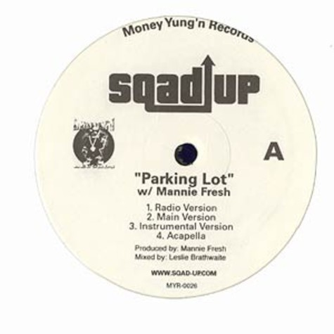 Sqad Up - Parking lot feat. Mannie Fresh