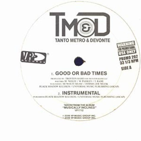 Tanto Metro & Devonte - Good or bad times