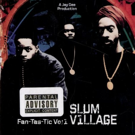 Slum Village - Fantastic volume 1