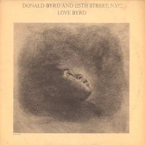 Donald Byrd and 125th Street NYC - Love byrd