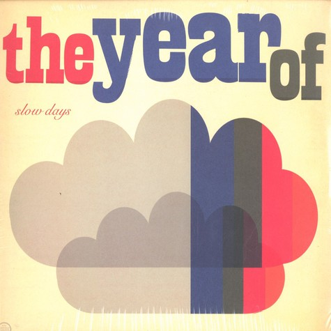 Years Of, The - Slow days