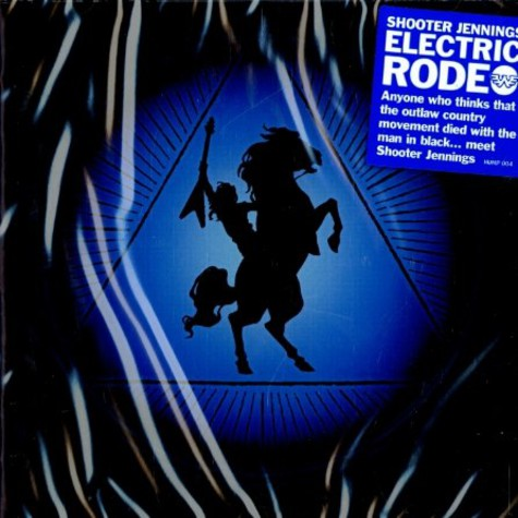 Shooter Jennings - Electric rodeo