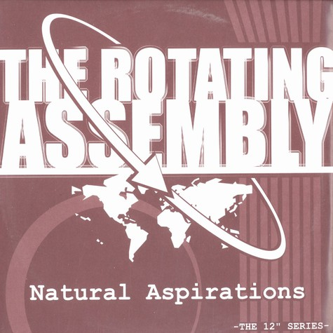 Rotating Assembly, The (Theo Parrish) - Natural aspirations