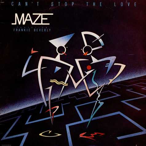 Maze - Can't Stop The Love feat. Frankie Beverly