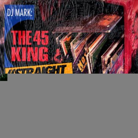 45 King - Straight out da crate vol.1