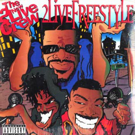 New 2 Live Crew, The - 2 Live Freestyle